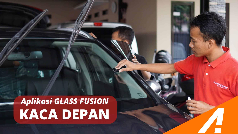 Aplikasi Glass Fusion untuk Kaca Depan