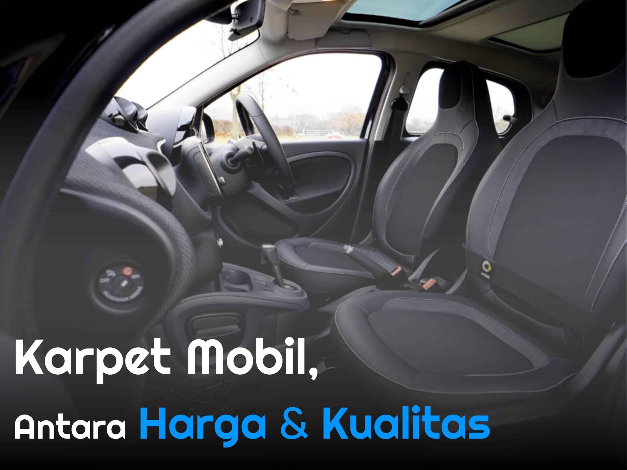 Karpet mobil, antara Harga dan Kualitas